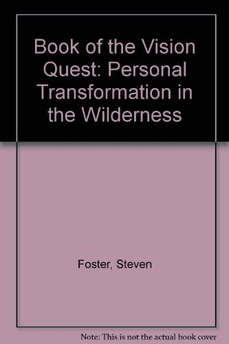 9780943404042: Book of the Vision Quest: Personal Transformation in the Wilderness