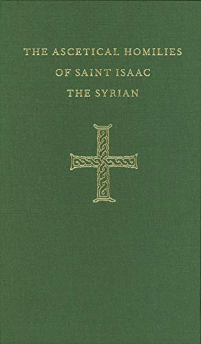 9780943405162: The Ascetical Homilies of Saint Isaac the Syrian