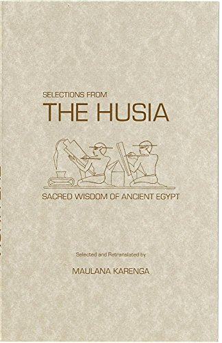 9780943412061: Selections from the Husia: Sacred Wisdom from Ancient Egypt