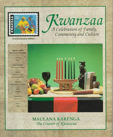 Kwanzaa: A Celebration of Family, Community and Culture (Commemorative): Karenga, Maulana, Karenga