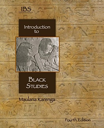 Introduction to Black Studies, 4th Edition: Karenga, Maulana