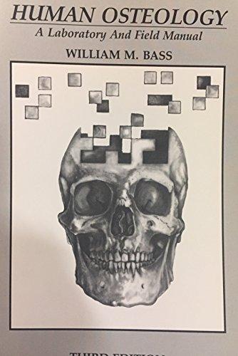 9780943414676: Human Osteology: A Laboratory and Field Manual