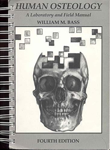 9780943414812: Human Osteology: A Laboratory and Field Manual