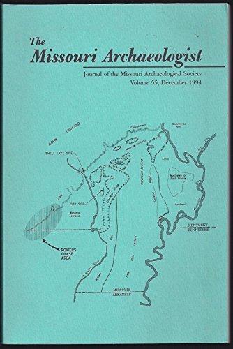 9780943414843: The Missouri Archaeologist, Journal of the Missouri Archaeological Society (Volume 55, December 1994)