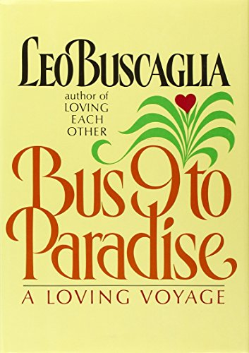 9780943432670: Bus 9 to Paradise: A Loving Voyage