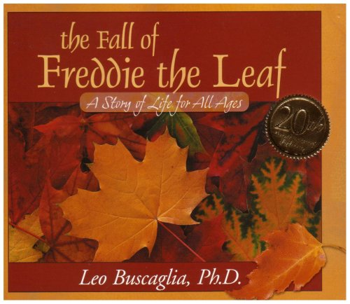 9780943432892: The Fall of Freddie the Leaf: A Story of Life for All Ages