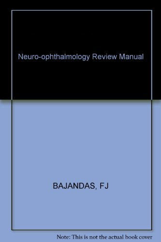 9780943432960: Neuro-ophthalmology Review Manual