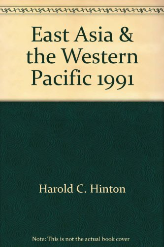 East Asia & the Western Pacific, 1991 (East & Southeast Asia (Stryker-Post)): Hinton, ...