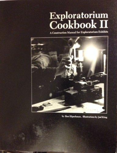9780943451015: Exploratorium Cookbook II