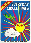More Everyday Circle Times (0943452147) by Liz Wilmes; Dick Wilmes