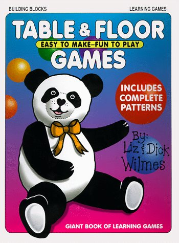 Table & Floor Games (0943452163) by Liz Wilmes; Dick Wilmes
