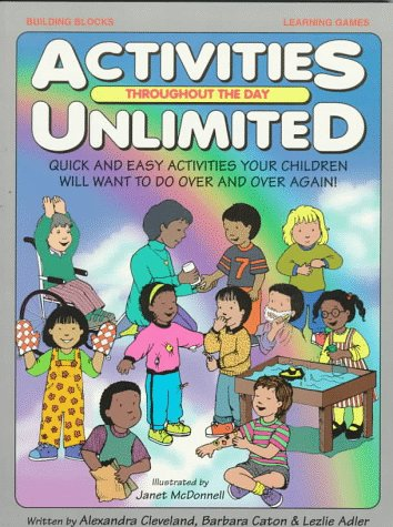 Activities Unlimited: Throughout the Day: Alex Cleveland; Alexandra Cleveland; Barbara Caton