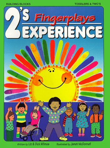2'S Experience: Fingerplays (2'S Experience Series) (094345218X) by Liz Wilmes; Dick Wilmes