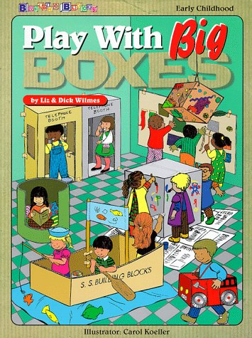Play With Big Boxes: Liz Wilmes, Dick