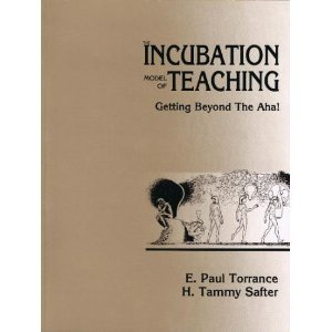 9780943456317: The Incubation Model of Teaching: Getting Beyond the Aha!