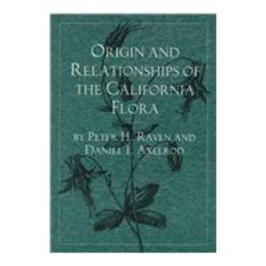 9780943460277: Origin and Relationships of the California Flora