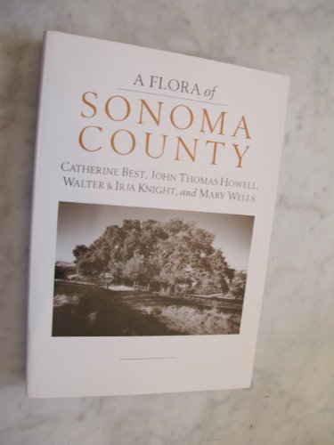9780943460284: A Flora of Sonoma County