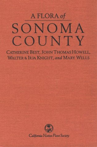 9780943460291: A Flora of Sonoma County
