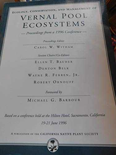 9780943460376: Ecology, Conservation, and Management of Vernal Pool Ecosystems
