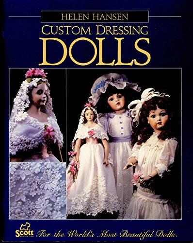9780943470177: Custom Dressing Dolls