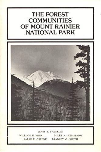 The Forest communities of Mount Rainier National Park (Scientific monograph series)