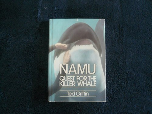 9780943482002: Namu, Quest for the Killer Whale