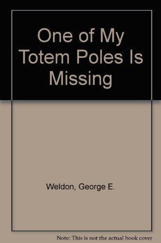 9780943487205: One of My Totem Poles Is Missing