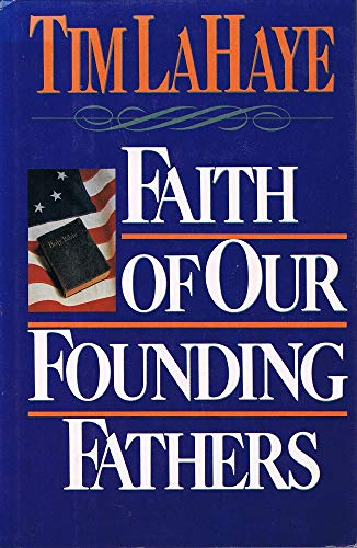 9780943497006: Faith of Our Founding Fathers