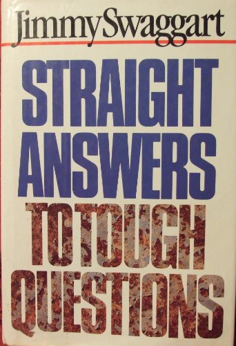 Straight Answers to Tough Questions (9780943497013) by Jimmy Swaggart