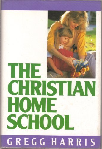 9780943497068: The Christian Home School