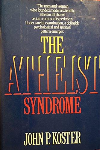 9780943497334: The Atheist Syndrome