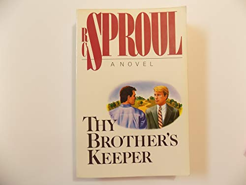 Thy Brother's Keeper (094349737X) by Sproul, R. C.
