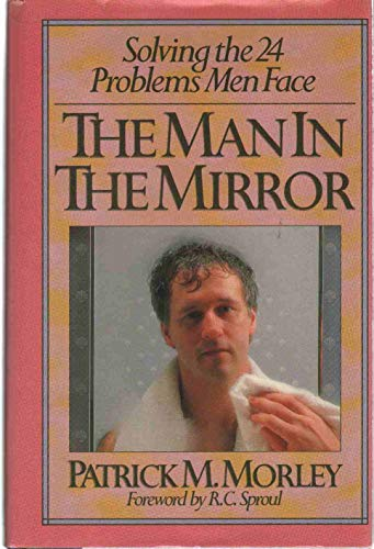 9780943497464: Man in the Mirror: Solving the Twenty Four Problems Men Face
