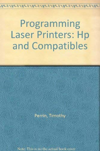 9780943518435: Programming Laser Printers: Hp and Compatibles