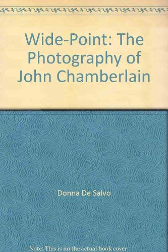 9780943526249: Wide Point: The Photography of John Chamberlain