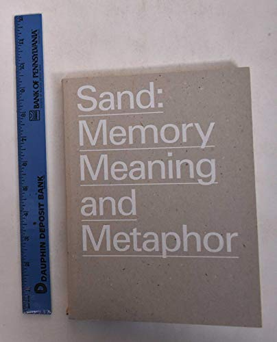9780943526522: Sand: Memory, Meaning, and Metaphor