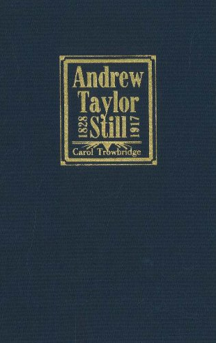 9780943549064: Andrew Taylor Still, 1828-1917