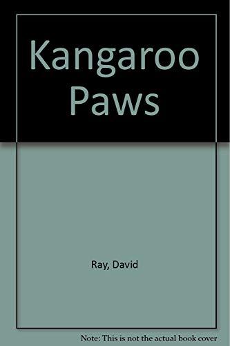 Kangaroo Paws: poems written in Australia: Ray, David