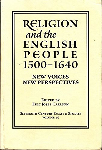 9780943549637: Religion and the English People, 1500-1640: New Voices/New Perspectives (Sixteenth Century Essays & Studies, V. 45)
