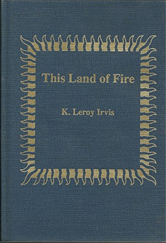 9780943556024: This Land of Fire
