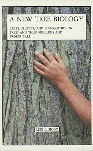9780943563046: A New Tree Biology: Facts, Photos and Philosophies on Trees