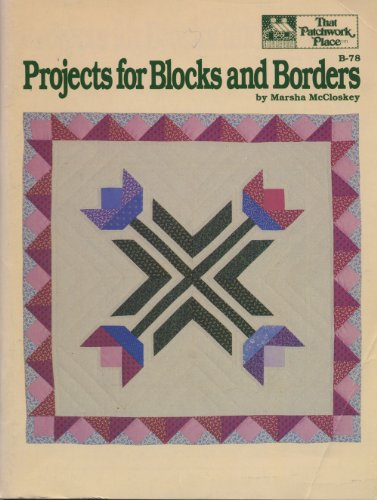 Projects for Blocks and Borders (0943574285) by Marsha McCloskey