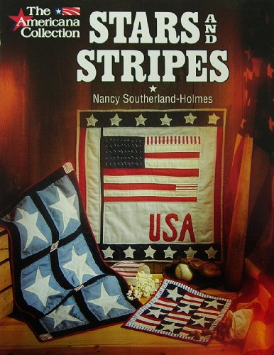 Stars and Stripes: The Americana Collection [Oct: Southerland-Holmes, Nancy