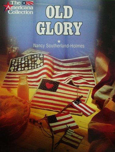 Old Glory: Nancy Southerland-Holmes