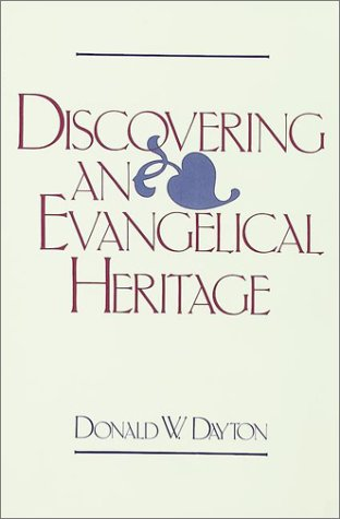 9780943575063: Discovering an Evangelical Heritage