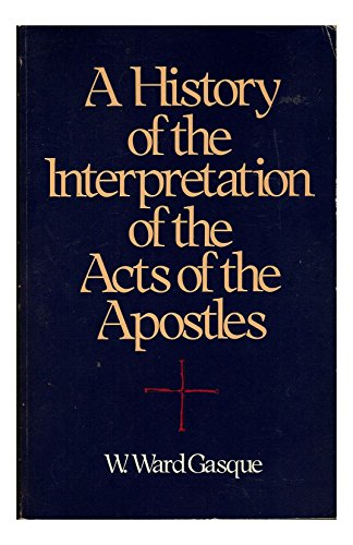9780943575124: A History of the Interpretation of the Acts of the Apostles