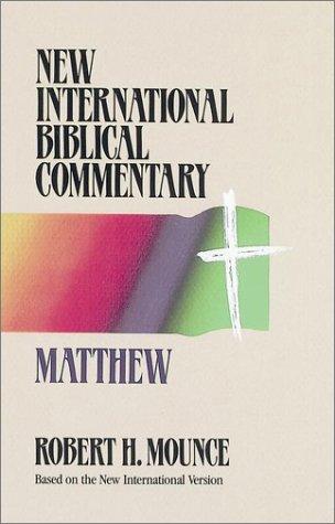 Matthew: Mounce, Robert H.