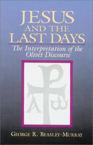 9780943575377: Jesus and the Last Days: The Interpretation of the Olivet Discourse