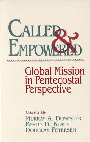 9780943575476: Called and Empowered: Global Mission in Pentecostal Perspective