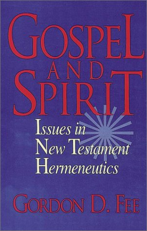 9780943575780: Gospel and Spirit: Issues in New Testament Hermeneutics